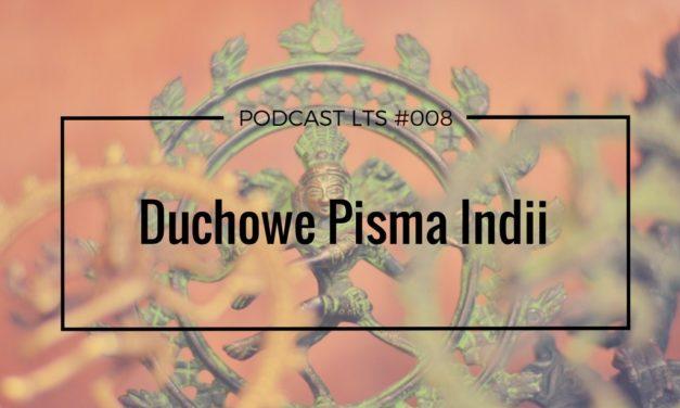 LTS 008: Duchowe pisma Indii rozmowa ze Swamim Sridharem