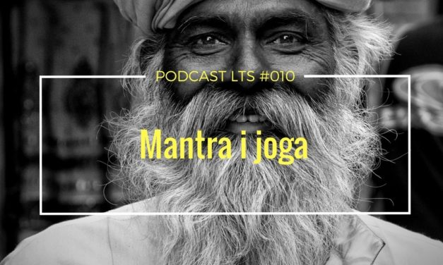 LTS 010: Mantra i joga. Rozmowa z Ragawardhanem