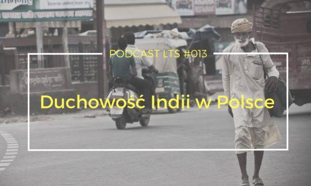 LTS 013: Duchowość Indii w Polsce rozmowa ze Swamim Sridharem